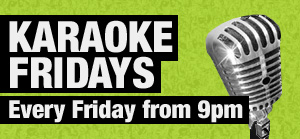 Karaoke Fridays @ Lord Melbourne Hotel | North Adelaide | South Australia | Australia